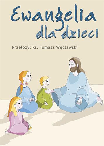 Dobra Nowina Pismo Święte dla dzieci